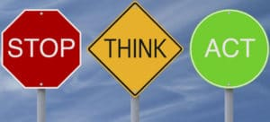 Stop Think Act notice